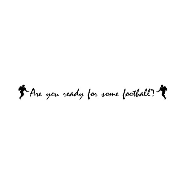 Are you ready Wall Decal