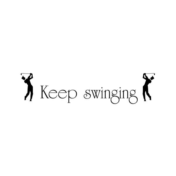 Keep swinging Wall Decal