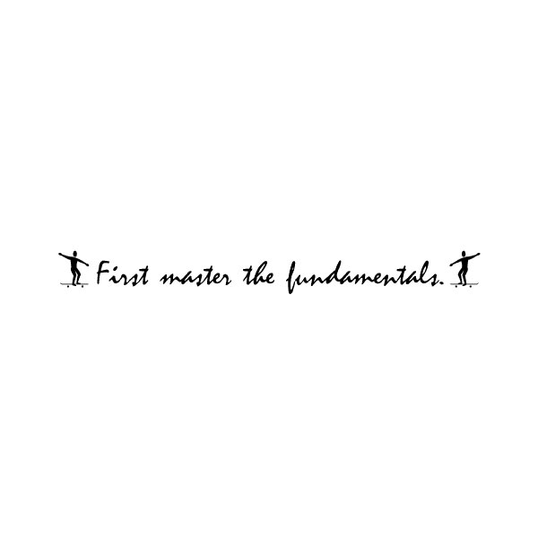 First master the Wall Decal