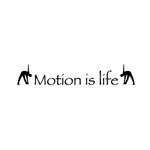 Motion is life Wall Decal