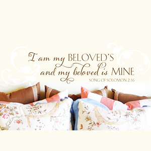 I am my Beloved's and my beloved is Mine - Song of Solomon 2:16
