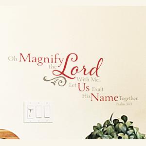 Oh Magnify the LORD With Me... - Psalm 34:3