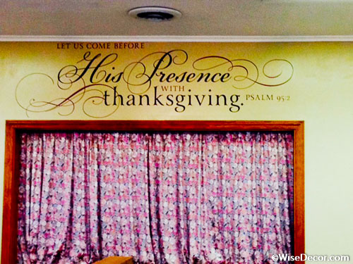 Let us come before His presence with thanksgiving Wall Decal
