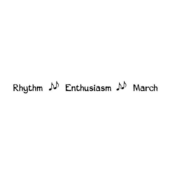 Rhythm Enthusiasm March Wall Decal