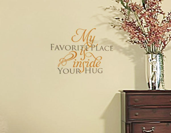 My Favorite place Wall Decal
