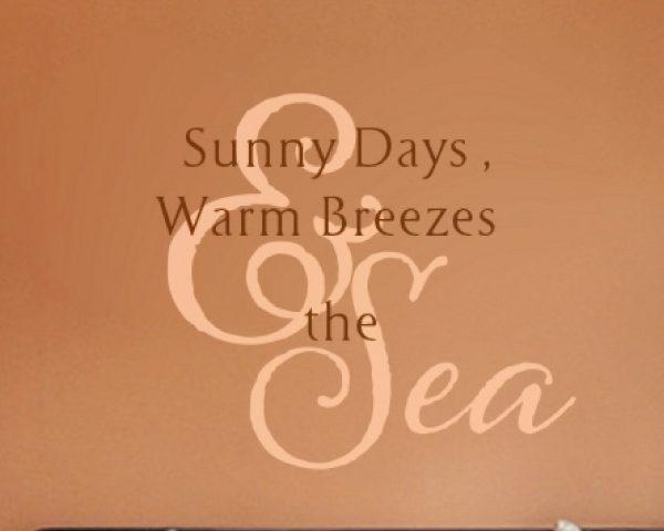 Sunny Days Warm Wall Decal