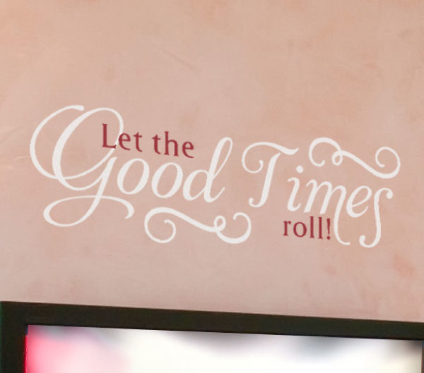 Let the Good Wall Decal
