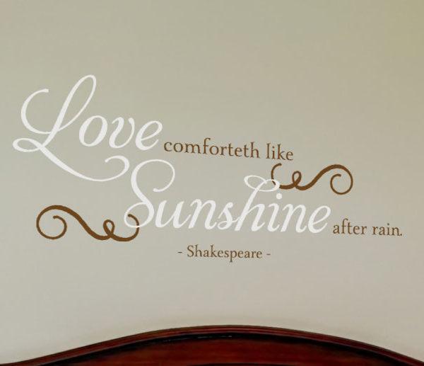 Love comforteth like Wall Decal
