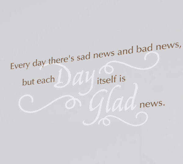 Every day there's Wall Decal