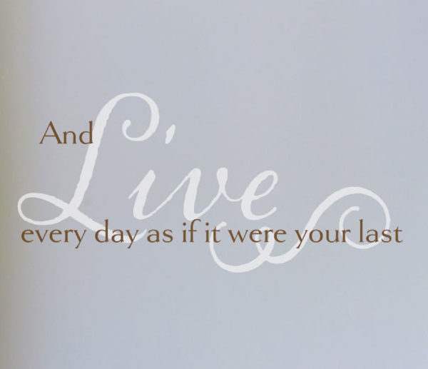 And Live every Wall Decal