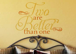 Two are better than one Wall Decal